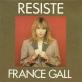 Pochette - Résiste - France Gall