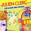 pochette - Lili voulait aller danser - Julien Clerc