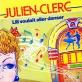 Partition piano Lili voulait aller danser de Julien Clerc