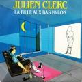 pochette - La fille aux bas nylon - Julien Clerc