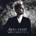pochette - Read All About It, Part III - Emeli Sandé