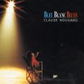 pochette - Bleu blanc blues - Claude Nougaro