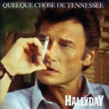 pochette - Quelque chose de Tennessee - Johnny Hallyday