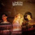 pochette - Strong - London Grammar