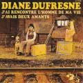 pochette - J'ai rencontré l'homme de ma vie - Diane Dufresne