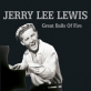 pochette - Great Balls Of Fire - Jerry Lee Lewis