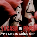 Partition piano My Life Is Going On (La Casa de Papel) de Cecilia Krull