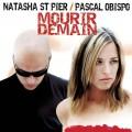 pochette - Mourir demain - Natasha St-Pier