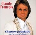 pochette - Chanson Populaire (Ca s'en va et ça revient) - Claude Francois
