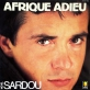 Michel Sardou - Afrique adieu Piano Sheet Music