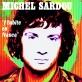 Partition piano J'habite en France de Michel Sardou