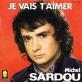 pochette - Je vais t'aimer - Michel Sardou