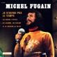 pochette - Je n'aurai pas le temps - Michel Fugain