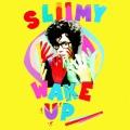 pochette - Wake Up - Sliimy