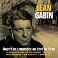 pochette - Quand on s'promène au bord de l'eau - Jean Gabin