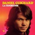 pochette - La tendresse - Daniel Guichard