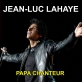 Jean-Luc Lahaye - Papa chanteur Piano Sheet Music