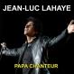 Pochette - Papa chanteur - Jean-Luc Lahaye