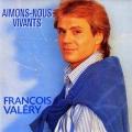 pochette - Aimons-nous vivants - Francois Valery