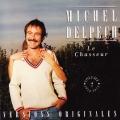 pochette - Le chasseur - Michel Delpech