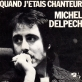 Partition piano Quand j'étais chanteur de Michel Delpech