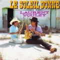 pochette - Le soleil donne - Laurent Voulzy